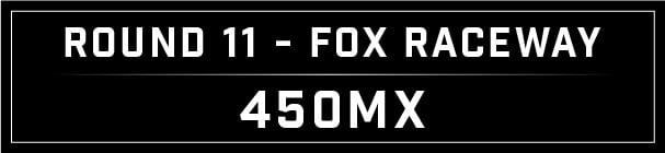 MX Blog - Fox Raceway Round 11_Fox Raceway 450 header