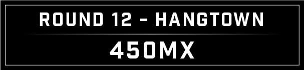 MX Blog - Hangtown Round 12_Hangtown 450 header