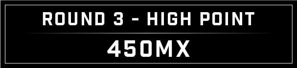 MX Blog - High Point Round 3_High Point 450 header