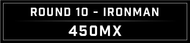 MX Blog - Ironman Round 10_Ironman 450 header